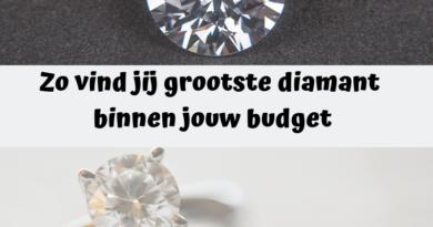 Zo vind jij de grootste diamant binnen jouw budget